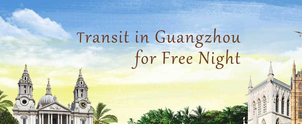 China Southern Airlines Transit Guangzhou free night tour