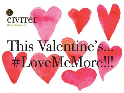 THIS VALENTINE'S LOVE ME MORE AT CIVITEL OLYMPIC