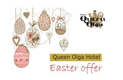 Queen Olga Easter Offer 2017